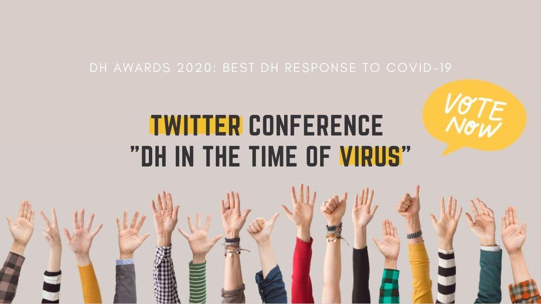 """Το Twitter Conference """"DH in the Time of Virus"""" υποψήφιο για τα DH Awards 2020!"""