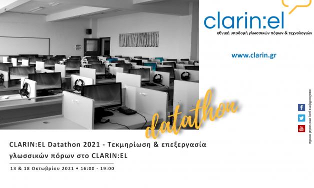 CLARIN:EL Datathons 2021, 13 & 18.10.2021